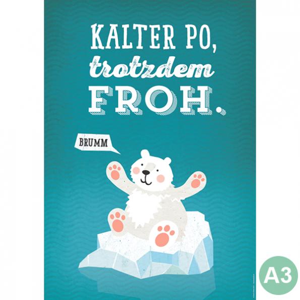 käselotti A3 Poster Kalter Po